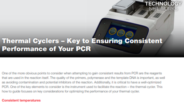 Thermal Cyclers – Key to Ensuring Consistent Performance of Your PCR