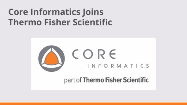 Thermo Acquires Core Informatics
