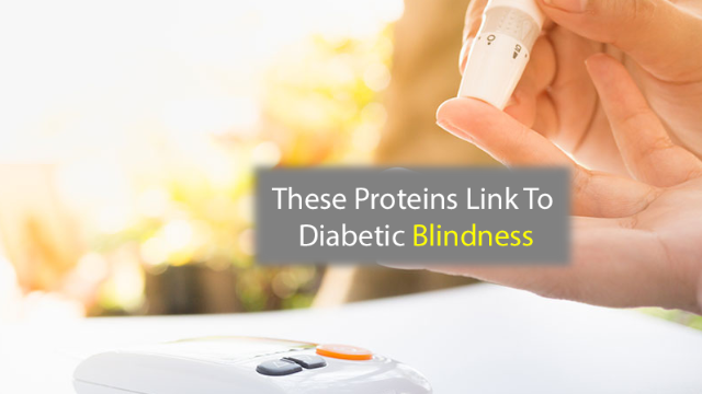These Proteins are Linked to Diabetic Blindness