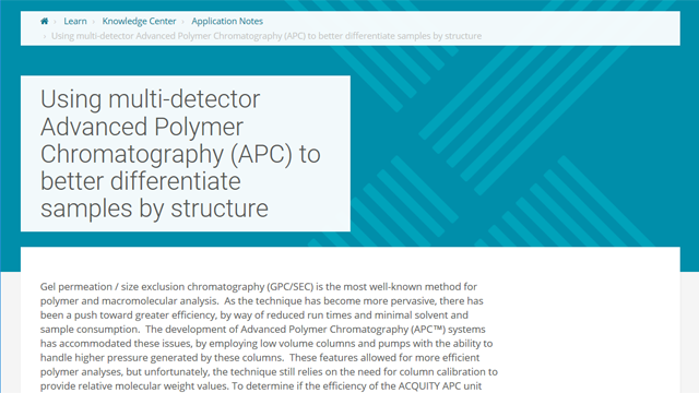 Using Multi-Detector Advanced Polymer Chromatography (APC) to Better Differentiate Samples by Structure