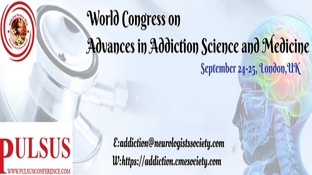 World Congress on Advances in Addiction Science and Medicine