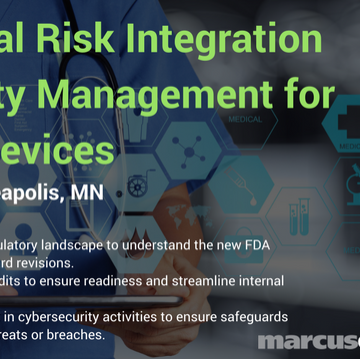 2nd Annual Risk Integration and Quality Management for Medical Devices