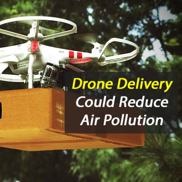 Drone Delivery Could Reduce Air Pollution