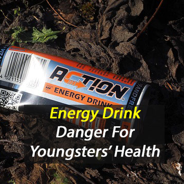 Energy Drinks Pose Health Risk for Youngsters