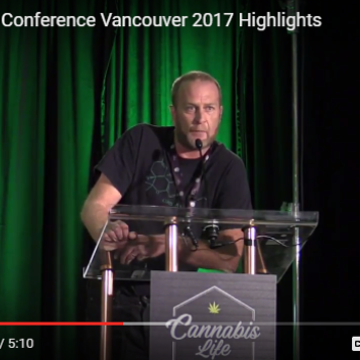 Highlights from the 2017 Cannabis Life Conference, Vancouver