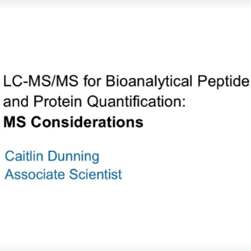 LC-MS/MS for Bioanalytical Peptide and Protein Quantification: MS Considerations