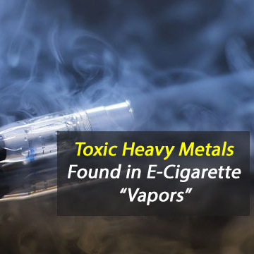 Lead and Other Toxic Metals Found in E-Cigarette 'Vapors'