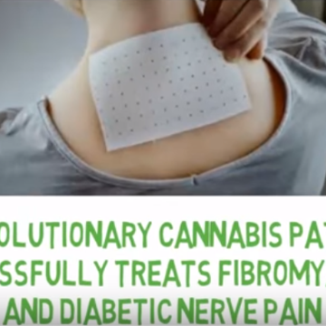 Revolutionary Cannabis Patch Successfully Treats Fibromyalgia and Diabetic Nerve Pain