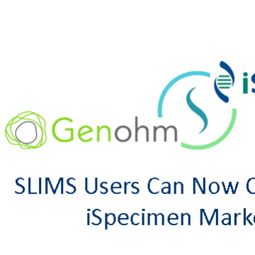 SLIMS Users Can Now Connect to the iSpecimen Marketplace