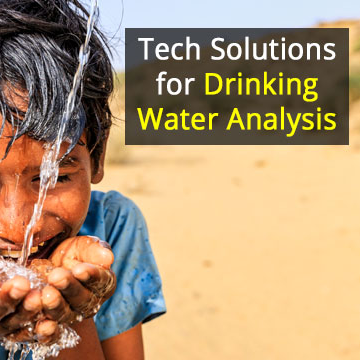 Tech Solutions for Drinking Water Analysis