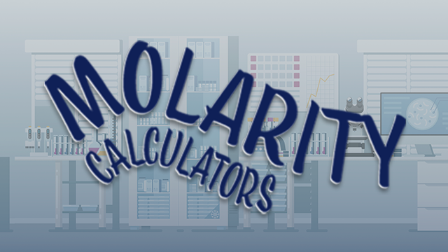 Molarity Calculator | Technology Networks